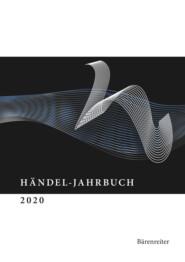Händel-Jahrbuch \/ Händel-Jahrbuch 2020, 66. Jahrgang