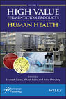 High Value Fermentation Products, Volume 1
