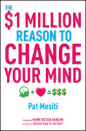 The $1 Million Reason to Change Your Mind